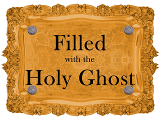 Filled with the Holy Ghost